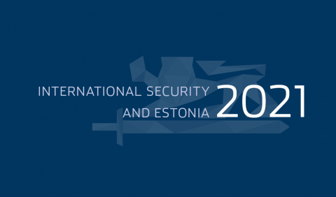 The Estonian Foreign Intelligence Service has published a report on external security threats.